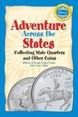 Adventure Across the States, Collecting State Quarters and Other Coins
