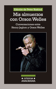 Mis almuerzos con Orson Welles