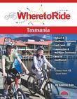 Where to Ride Tasmania