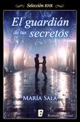 El guardián de tus secretos (Selección RNR)