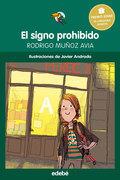 El signo prohibido - Premio Edebé infantil 2015