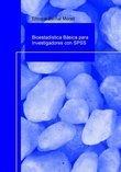 Bioestadística Básica para Investigadores con SPSS.