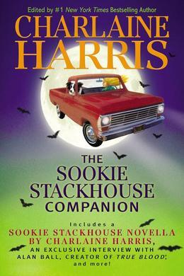 The Sookie Stackhouse Companion: A Sookie Stackhouse Novel