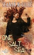 One Salt Sea: An October Daye Novel