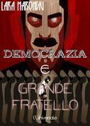 Democrazia e Grande Fratello