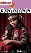 Guatemala 2015 (avec cartes, photos + avis des lecteurs)