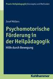 Psychomotorische Förderung in der Heilpädagogik