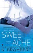 Sweet Ache: A Driven Novel