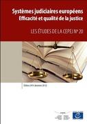 Systèmes judiciaires européens - Edition 2014 (données 2012) - Efficacité et qualité de la justice
