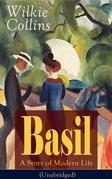 Basil: A Story of Modern Life (Unabridged)