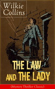 The Law and The Lady (Mystery Thriller Classic)
