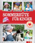 Sommerhüte für Kinder - Mit Schnittmustern zum Download