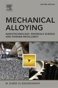 Mechanical Alloying: Nanotechnology, Materials Science and Powder Metallurgy