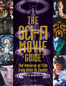 The Sci-Fi Movie Guide: The Universe of Film from Alien to Zardoz