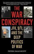 The War Conspiracy: JFK, 9/11, and the Deep Politics of War