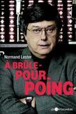 A brûle-pourpoing
