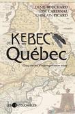 De Kébec à Québec.  Cinq siècles d'échanges entre nous