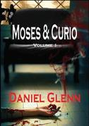 Moses and Curio: Volume 1