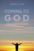 Coming to God: A Psychospiritual Approach