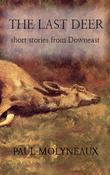 The Last Deer: short stories from Downeast