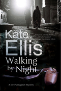 Walking by Night: A Joe Plantagenet police procedural