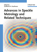 Advances in Speckle Metrology and Related Techniques