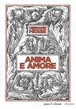 Hermann Hesse - Anima e amore
