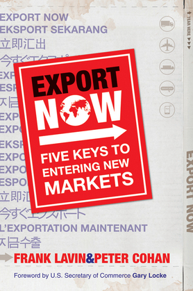 Export Now: Five Keys to Entering New Markets
