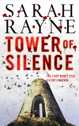 Tower of Silence: There were things at Teind House that must be kept concealed from the prying world at all costs . . .