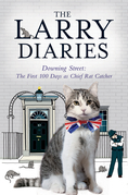 The Larry Diaries: Downing Street - The First 100 Days