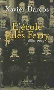 L'école de Jules Ferry 1880-1905