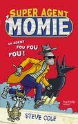 Super Agent : Momie Tome 1