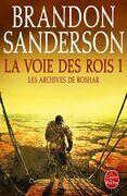 La Voie des Rois, volume 1 (Les Archives de Roshar, Tome 1)