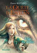 La Quête d'Ewilan : L'île du destin - nouvelle édition