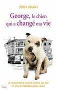 George, le chien qui a changé ma vie