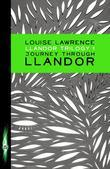 Llandor Trilogy: Journey Through Llandor