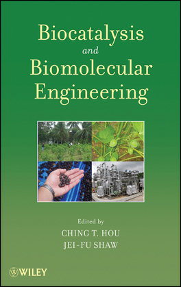 Biocatalysis and Biomolecular Engineering