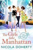 Nicola Doherty - The Girls Take Manhattan (Girls On Tour BOOK 5)