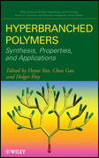 Hyperbranched Polymers: Synthesis, Properties, and Applications