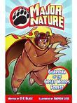 Major Nature: The Guardian of the Great Woods Forest