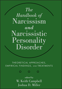 The Handbook of Narcissism and Narcissistic Personality Disorder: Theoretical Approaches, Empirical Findings, and Treatments