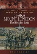 3 Para Mount Longdon: The Bloodiest Battle