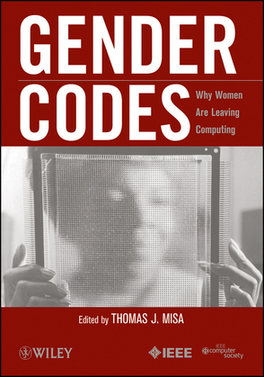 Gender Codes: Why Women Are Leaving Computing