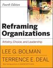 Reframing Organizations, CafeScribe: Artistry, Choice and Leadership