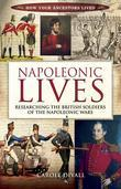 Napoleonic Lives: Researching the British Soldiers of the Napoleonic Wars
