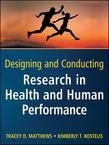 Designing and Conducting Research in Health and Human Performance