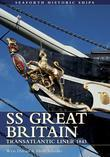 SS Great Britain: Transatlantic Liner 1843