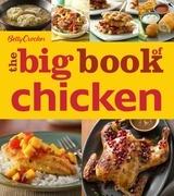 Betty Crocker The Big Book of Chicken