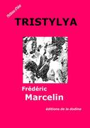 Tristylya