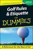 Golf Rules & Etiquette For Dummies